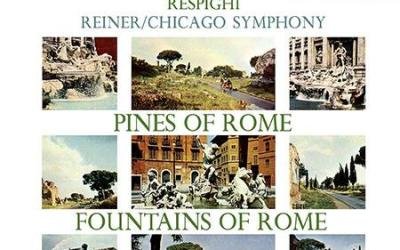 Fritz Reiner – Respighi: Pines of Rome & Fountains of Rome