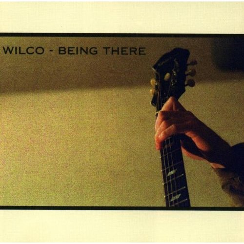Wilco (Being There)