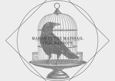 Marah in the Mainsail (THAUMATROPE)