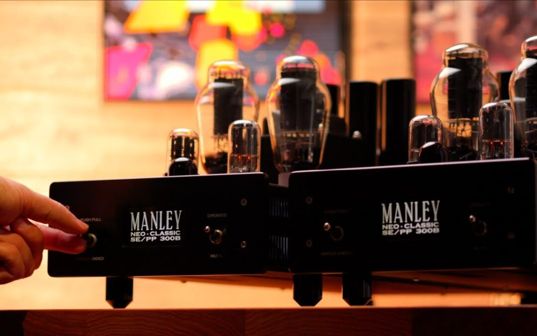 Manley NEO-CLASSIC SE/PP 300B Review
